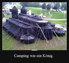 Camping Wie Ein König Lustige Bilder Sprüche Witze Echt Lustig