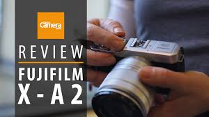 fujifilm x a review specs filters controls wifi sample fujifilm x a2 review specs filters controls wifi sample images