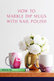 my most favorite diy is this tutorial on how to marble dipped mugs the marbling