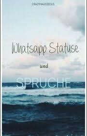 Whatsapp Statuse Und Sprüche 77 Neue Wattpad