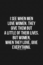 How A Man Should Love A Woman Quotes Classy When Women Love Men Quote