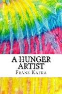 a hunger artist includes mla style citations for scholarly  a hunger artist includes mla style citations for scholarly secondary sources peer reviewed journal articles and critical essays squid ink classics