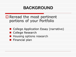 college argument essay ideas content  review your research  3 background  re the most pertinent portions of your portfolio college application essay