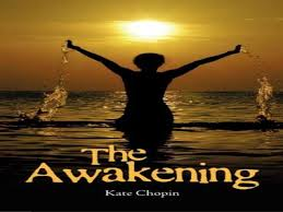 the awakening by kate chopin part   the awakening by kate chopin part 1