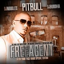 mr worldwide dj buddha. Exellent Buddha Free Agent With Mr Worldwide Dj Buddha N