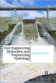Civil Engineering Hydraulics and Engineering Hydrology : Tanjina Nur ...