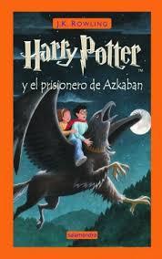 j k rowling harry potter y el prisionero de azkaban libro 3