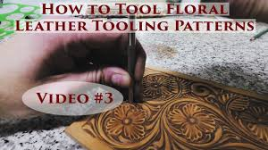 how to tool fl leather tooling patterns 3