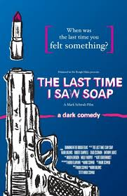 The Last Time I Saw Soap (2010) - TurkceAltyazi.org