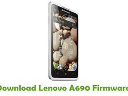 Download Lenovo A690 Firmware - Android ...