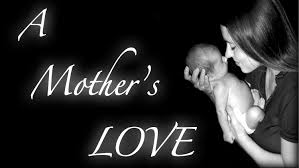 Image result for a mother love