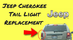 jeep cherokee replace burnt out tail light brake blinker reverse jeep cherokee replace burnt out tail light brake blinker reverse