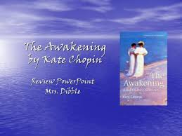 the awakening kate chopin setting and social background  the awakening by kate chopin