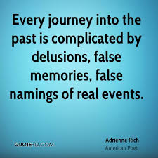 Dillusions Adrienne Rich Quotes Memories. QuotesGram via Relatably.com