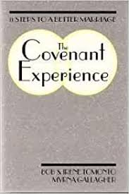 Amazon.fr - The Covenant Experience: Eleven Steps to a Better Marriage -  Tomonto, Bob, etc., Tomonto, Irene, Gallagher, Myrna - Livres