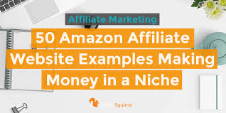 Amazon Affiliate Commission Chart 2018 50 Amazon Affiliate Website Examples Making Money In A Niche