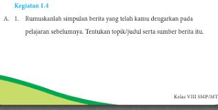 Soal dan kunci jawaban bahasa indonesia kelas 8 semester 2. Kunci Jawaban Bahasa Indonesia Kelas 8 Kegiatan 1 4 Halaman 8 9 Bab 1 Ilmu Edukasi