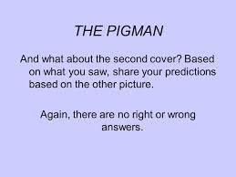 the pigman essay