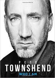 <b>Pete Townshend: Who</b> I Am: Amazon.co.uk: <b>Pete Townshend</b> ...