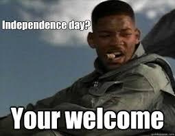 Image result for independence meme