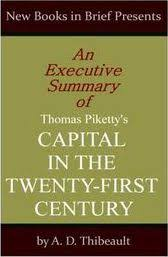 executive summary of books an executive summary of thomas pikettys capital in the