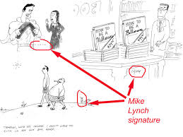How To Do A Signature Mike Lynch Cartoons The Business Of Cartooning Your Signature
