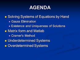 agenda solving systems of equations by hand matrix form and matlab