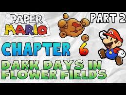 Flower Fields Paper Mario Download Paper Mario N64 Chapter 6 Dark Days In Flower
