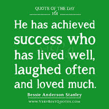 A Life Well Lived Quotes