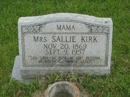 Mrs Sallie Kirk (1869-1957) - Find A Grave Memorial
