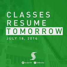 @BenildeCSG: Classes resume tomorrow (July 18, 2014)  pic.twitter.com/maM5IfyHRP ge