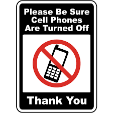 Traffic Signs Be Sure Cell Phones Are Turned Off Sign 12 X 18 Aluminum Sign Street Weather Approved Sign 0 04 Thickness