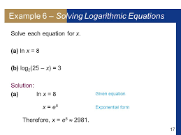 17 example 6 solving logarithmic equations solve each equation for x
