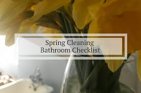 this is my spring cleaning checklist for cleaning the bathroom the focus is on efficient