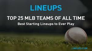 Mlb Chart Standings Top 25 Mlb Teams Of All Time List