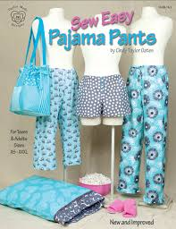 Pajama Patterns Interesting Sew Easy Pajama Pants By Cindy Taylor Oates