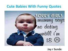Having A Baby Quotes Unique Jay R Sunde Cute Babies With Funny Quotes