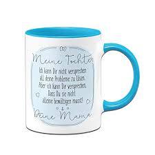 Tassenbrennerei Tasse Mit Spruch Für Tochter Von Mama Geschenke