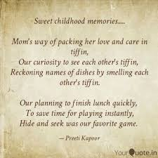 Sweet Childhood Memories Quotes Writings By Preeti Kapoor