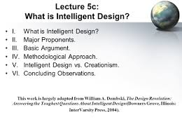 The Design Revolution Answering The Toughest Questions About Intelligent Design Lecture 5c What Is Intelligent Design I What Is