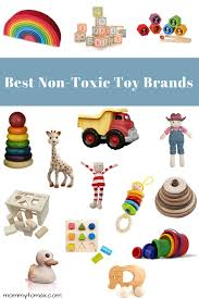 over the years i have done a lot of research into the best non toxic toy panies for es and toddlers i have also had the opportunity to aculate