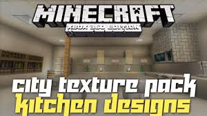 Minecraft Modern Kitchen Minecraft Xbox 360 Kitchen Inspiration And Ideas City Texture