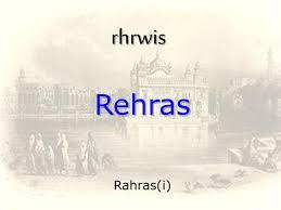 Sampuran Rehras Sahib Raj Karega Khalsa Network