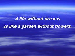 Life Is A Dream Quotes Best Of Dream Quotes