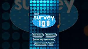 Yaitu family 100 , dimana dengan game ini kita akan menebak pertanyaan yang di sediakan yang dari setiap pertanyaan itu kita dapat dari mensurvey banyak orang , family 100 game , family 100 terbaru ,family 100 indonesia. Kuis Survey 100 Dunia Sekolah