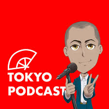 Tokyo Podcast