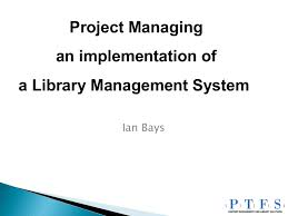 Project Managing An Implementation Of A Library
