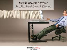 paid writer job archives writer s life org how to become a writer and also hold down a day job