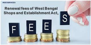 Renewal Fees Of West Bengal Shops And Establishment Act