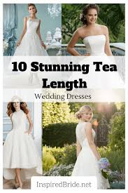 Traditional Wedding Dresses 2018 Designs 10 Stunning Tea Length Wedding Dresses For 2019 Inspired Bride